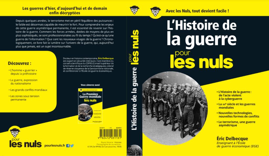 HISTOIRE DE LA GUERRE POUR LES NULS - ERIC DELBECQUE EPGE